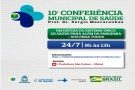 10ª CONFERÊNCIA MUNICIPAL DE SAÚDE SERÁ REALIZADA NO DIA 24 DE JULHO POR VIDEOCONFERÊNCIA